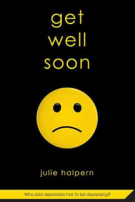 Get Well Soon By Halpern, Julie