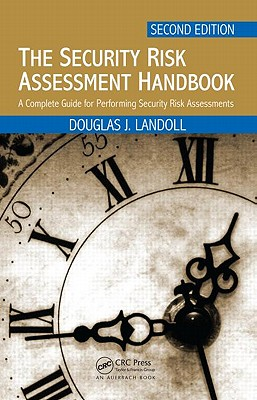 The Security Risk Assessment Handbook By Landoll, Douglas